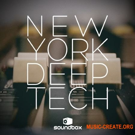 Soundbox New York Deep Tech (WAV) - сэмплы Tech House
