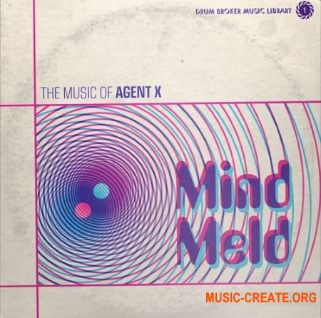 The Drum Broker Agent X Mindmeld Vol 1 (WAV) - сэмплы Hip Hop, Rap