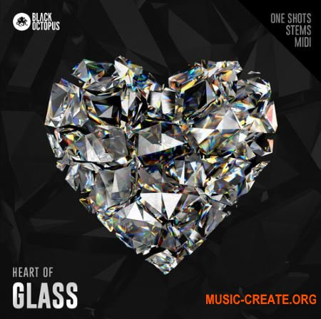 Black Octopus Sound Heart Of Glass (WAV MiDi) - сэмплы Hip Hop, Trap