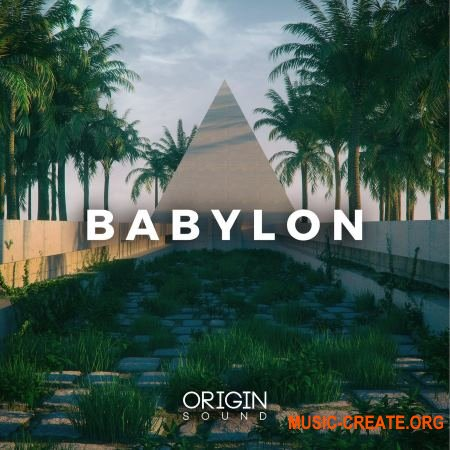 Origin Sound Babylon (WAV MiDi SERUM) - сэмплы Ambient