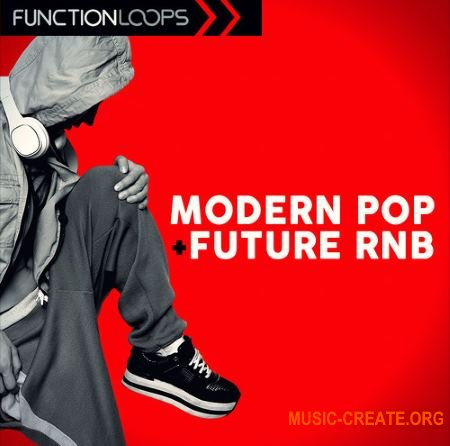 Function Loops Modern Pop And Future RnB (WAV MiDi) - сэмплы Pop, Future RnB