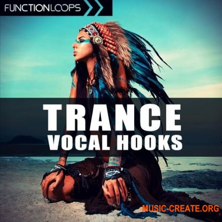 Function Loops Trance Vocal Hooks (WAV) - вокальные сэмплы