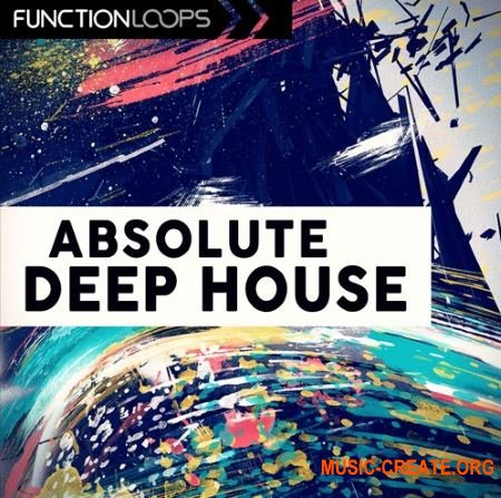 Function Loops Absolute Deep House (WAV MiDi SYLENTH1 MASSiVE SPiRE) - сэмплы Deep House