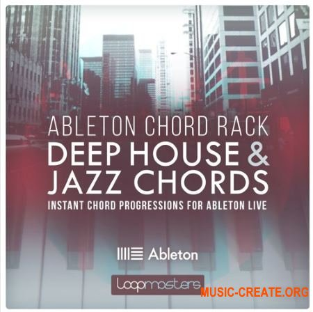 Loopmasters Ableton Chord Rack Deep House and Jazz Chords (Ableton Live)