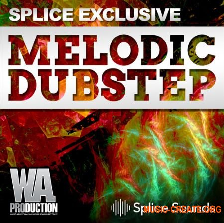 W.A. Production Melodic Dubstep (WAV FXP NMSV) - сэмплы Dubstep