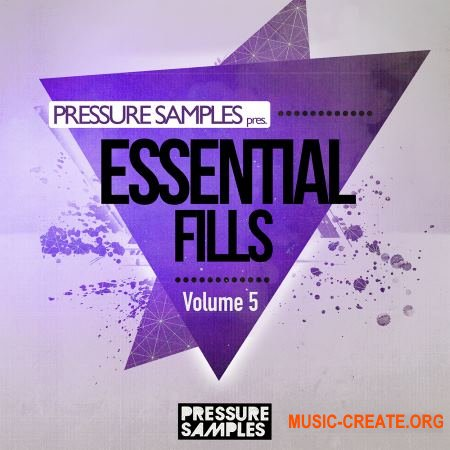 Pressure Samples Essential Fills Vol.5 (WAV) - сэмплы House