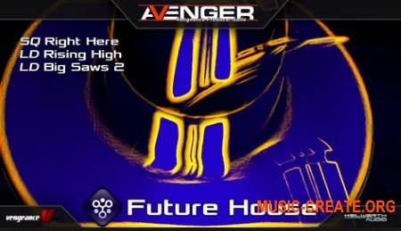 Vengeance Avenger Expansion Pack Future House (Avenger Presets)