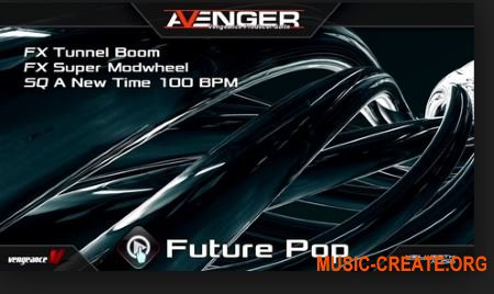 Vengeance Avenger Expansion Pack Future Pop (Avenger Presets)