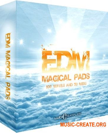 Lucid Samples EDM Magical Pads (WAV MiDi) - сэмплы EDM