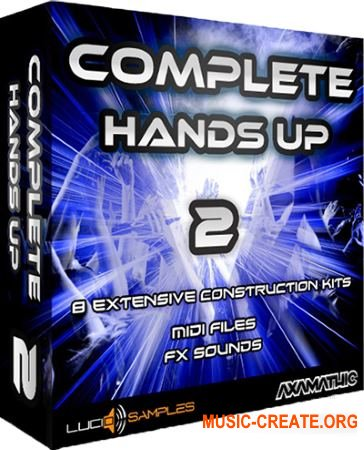 Lucid Samples Complete Hands Up Vol. 2 (WAV MiDi FLP) - сэмплы Hands Up