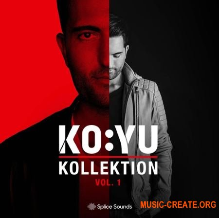 Splice Sounds KOYU Kollektion Vol.1 (WAV) - сэмплы Dance, EDM