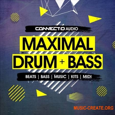 CONNECTD Audio Maximal Drum and Bass (MULTiFORMAT) - сэмплы Drum and Bass