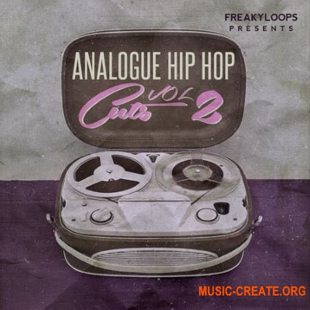 Freaky Loops Analogue Hip Hop Cuts Vol 2 (WAV) - сэмплы Hip Hop