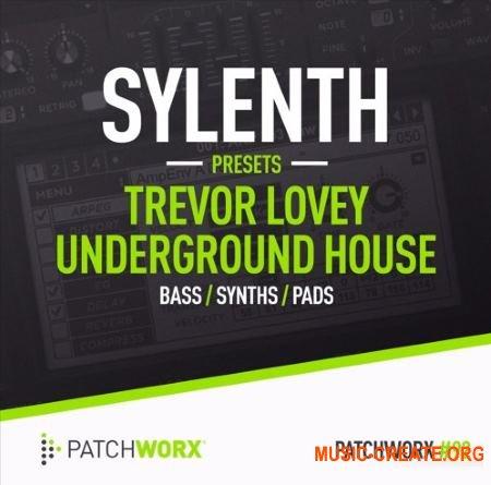 Patchworx 92 Trevor Loveys 90s House Sylenth Presets (WAV MiDi SYLENTH1) - сэмплы House 90-х