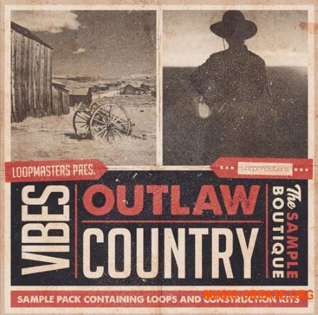 Loopmasters VIBES Vol 4 Outlaw Country (WAV REX) - сэмплы Country