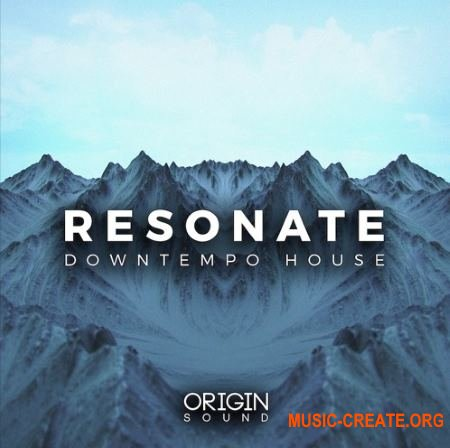 Origin Sound Resonate (WAV MiDi) - сэмплы Downtempo