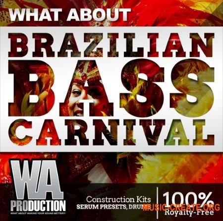 WA Production What About Barzilian Bass Carnival (MULTIFORMAT) - сэмплы EDM, Dance