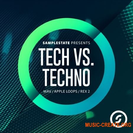 Samplestate Tech Vs Techno (MULTiFORMAT) - сэмплы Techno, Tech House