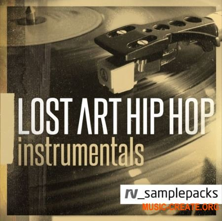RV Samplepacks Lost Art Hip Hop Instrumentals (MULTiFORMAT) - сэмплы Hip Hop