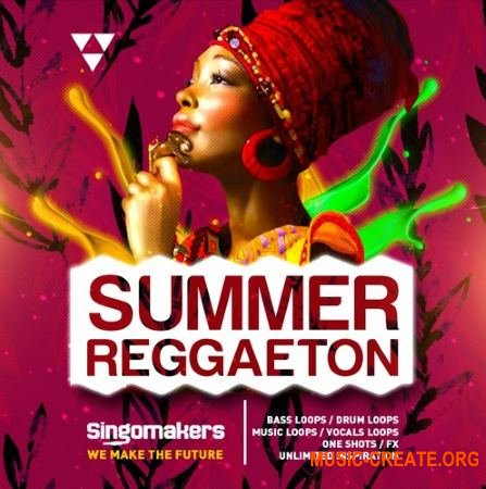 Singomakers Summer Reggaeton (MULTiFORMAT) - сэмплы Reggaeton, Moombah