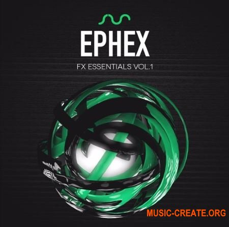 7 SKIES & DG Ephex - FX Essentials Vol. 1 (WAV) - звуковые эффекты