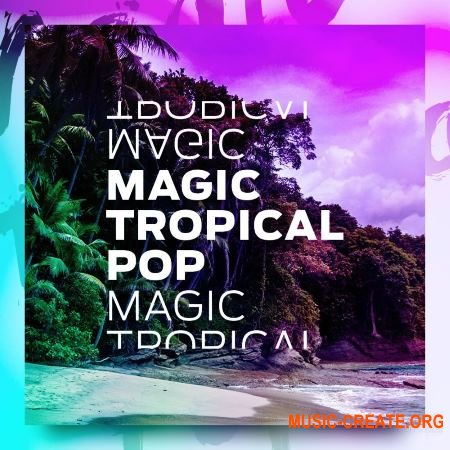 Diginoiz Magic Tropical Pop (WAV MiDi SYLENTH1 SERUM) - сэмплы Tropical Pop