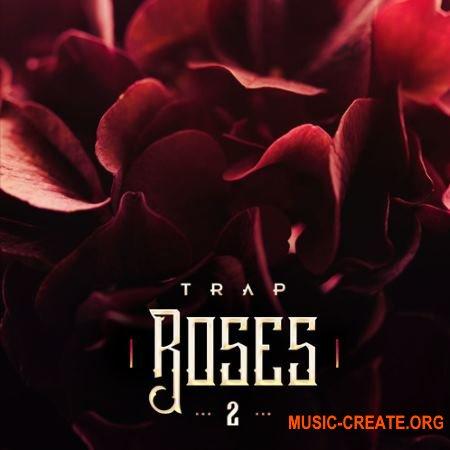 Diginoiz Trap Roses 2 (WAV) - сэмплы Trap