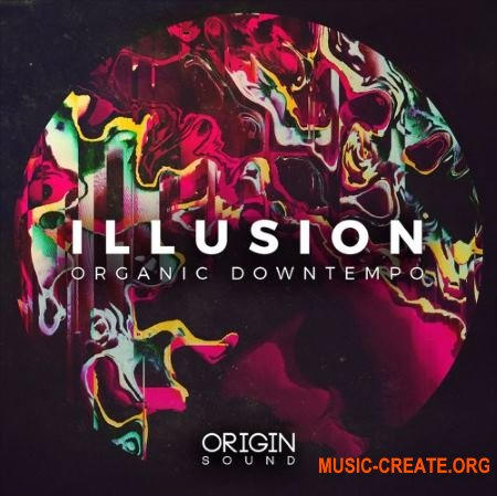 Origin Sound Illusion (WAV MiDi) - сэмплы Downtempo, Ambient