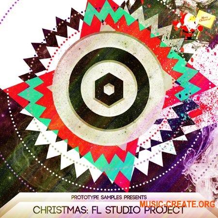 Prototype Samples Christmas: FL Studio Project (WAV MIDI iZotope Ozone 6 Mastering Preset) - сэмплы EDM