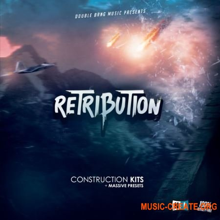 Double Bang Music Retribution (WAV MiDi AiFF FLP Massive) - сэмплы Trap