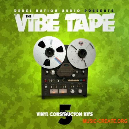 Rebel Nation Audio The Vibe Tape (WAV) - сэмплы Hip Hop, Rap, Trap