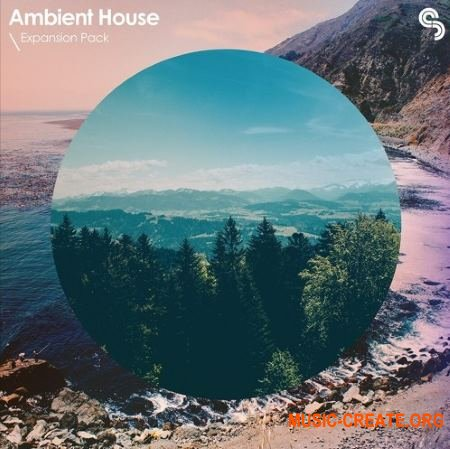 Sample Magic Expansion Pack Ambient House (MULTiFORMAT) - сэмплы Ambient House