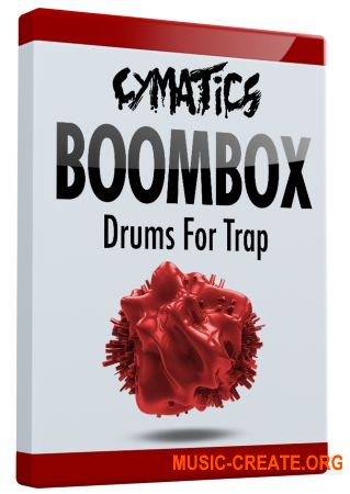 Cymatics Boombox Drums for Trap (WAV) - сэмплы Trap