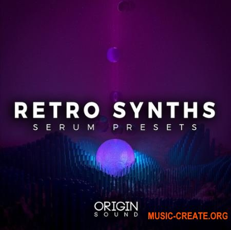 Origin Sound Retro Synths (Serum presets)