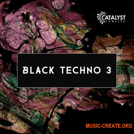 Catalyst Samples Black Techno 3 (WAV SYLENTH1) - сэмплы Techno
