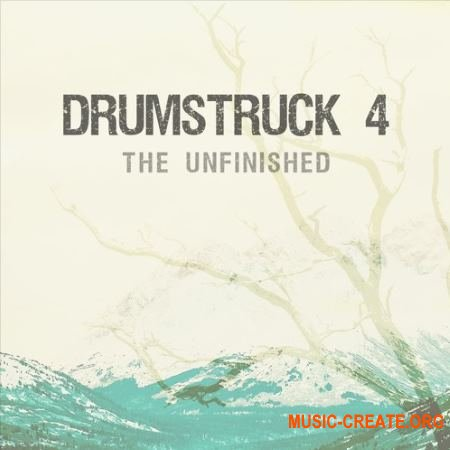 The Unfinished Drumstruck 4 (WAV KONTAKT) - сэмплы ударных