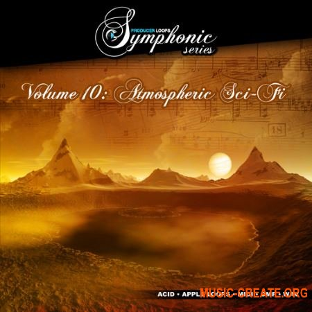 Producer Loops Symphonic Series Vol 10 Atmospheric Sci-Fi (MULTiFORMAT) - сэмплы оркестровых инструментов