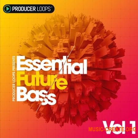 Producer Loops Essential Future Bass Vol 1 (MULTiFORMAT) - сэмплы Future Bass