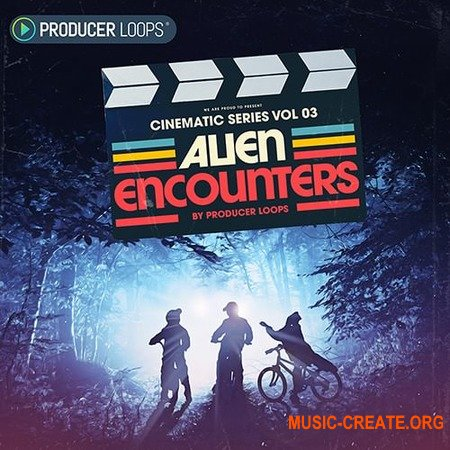 Producer Loops Cinematic Series Vol 3 Alien Encounters