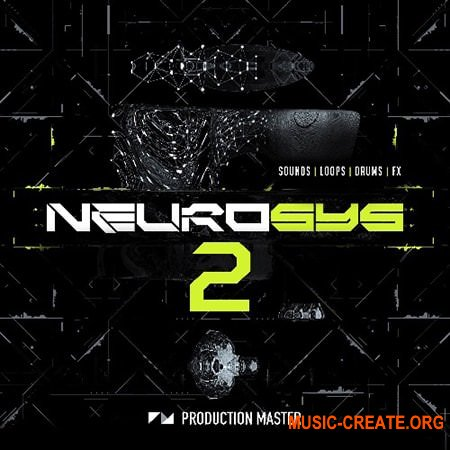 Production Master Neurosys 2 (WAV) - сэмплы Drum & Bass