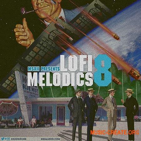 MSXII Sound Lofi Melodics 8 (WAV) - сэмплы Hip Hop