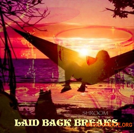 Shroom Laid Back Breaks (WAV) - сэмплы Hip Hop, Breaks