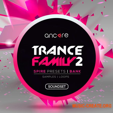 Ancore Sounds Spire Trance Family 2