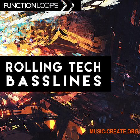 Function Loops Rolling Tech Basslines