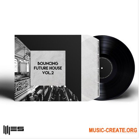 Engineering Samples Bouncing Future House Vol.2 (WAV MiDi  SYLENTH1) - сэмплы Future House, House