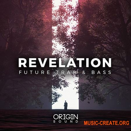 Origin Sound Revelation (WAV MiDi) - сэмплы Trap, Future Bass