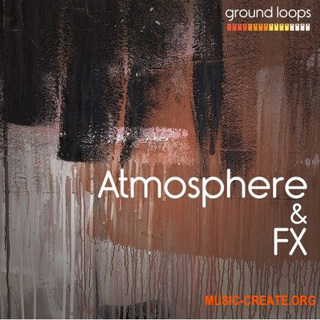 Ground Loops Atmosphere and Fx Vol 1