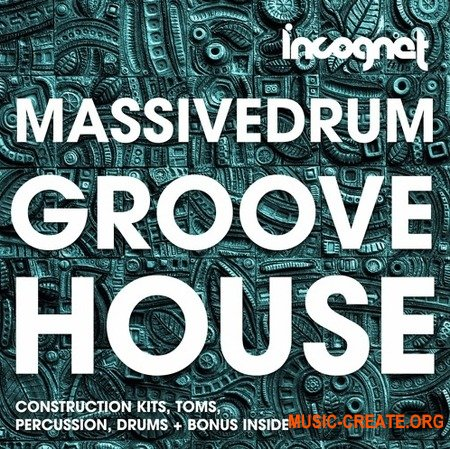 Incognet Massivedrum Groove House