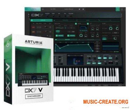 Arturia DX7 V v1.2.1.1797 CSE (Team V.R) - виртуальный FM синтезатор