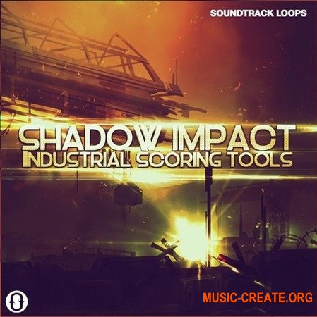 Soundtrack Loops Shadow Impact Industrial Scoring Tools